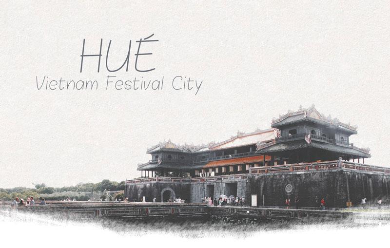 Hue - Viet Nam Festival City