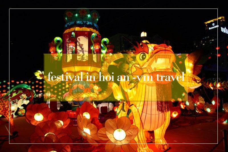 Festival in Hoi An